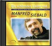 Cover for Die schönsten Lieder von Manfred Siebald 1972-1978